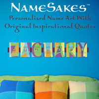 Personalized Name Art with Inspirational Quotes. Name Sakes!